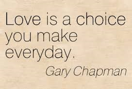 Love is a choice gary Chapman